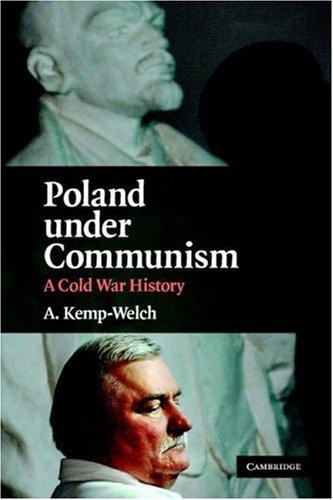 Poland Under Communism: A Cold War History 9780521711173