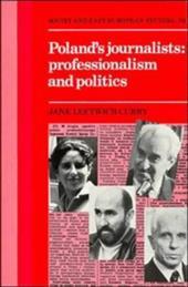 Poland's Journalists Professionalism and Politics