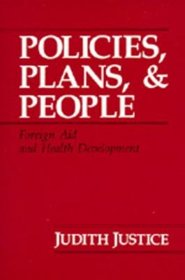 Policies, Plans, and People: Foreign Aid and Health Development 9780520067882