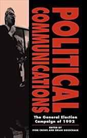 Political Communications: The General Election Campaign of 1992
