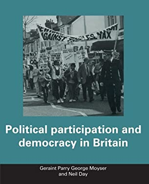 Political Participation and Democracy in Britain 9780521336024