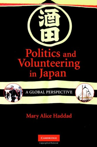 Politics and Volunteering in Japan: A Global Perspective 9780521869492