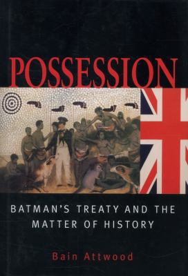 Possession: Batman's Treaty and the Matter of History 9780522851144