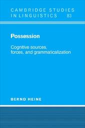 Possession: Cognitive Sources, Forces, and Grammaticalization 1718926