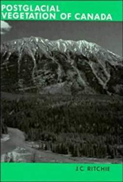 Post-Glacial Vegetation of Canada 9780521308687