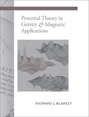 Potential Theory in Gravity and Magnetic Applications 9780521575478