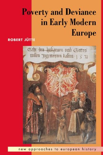 Poverty and Deviance in Early Modern Europe 9780521423229