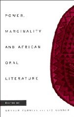 Power, Marginality and African Oral Literature 9780521480611