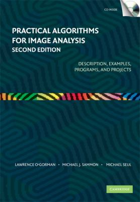 Practical Algorithms for Image Analysis: Description, Examples, Programs, and Projects [With CDROM] 9780521884112