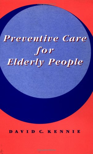 Preventive Care for Elderly People 9780521436298