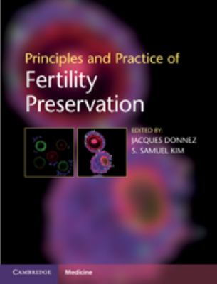 Principles and Practice of Fertility Preservation 9780521196956