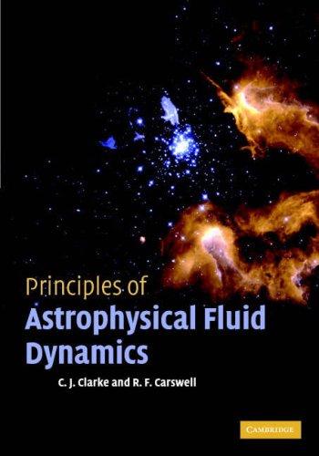 Principles of Astrophysical Fluid Dynamics 9780521853316