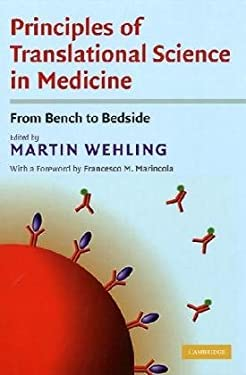Principles of Translational Science in Medicine: From Bench to Bedside 9780521888691