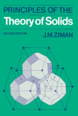 Principles of the Theory of Solids 9780521297332