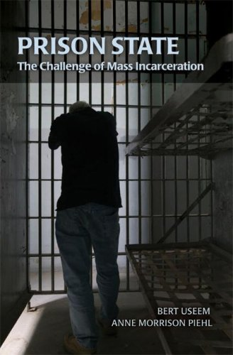 Prison State: The Challenge of Mass Incarceration 9780521713399