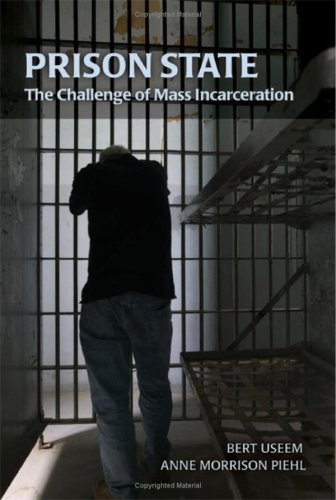 Prison State: The Challenge of Mass Incarceration 9780521885850
