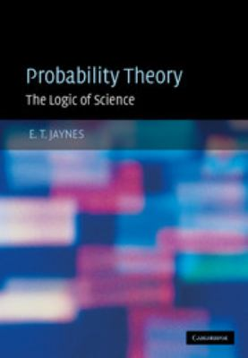 Probability Theory: The Logic of Science 9780521592710