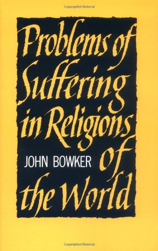 Problems of Suffering in Religions of the World 9780521099035