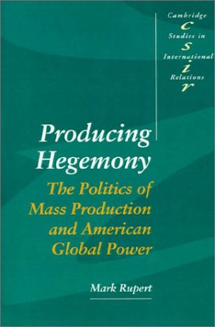 Producing Hegemony 9780521466509