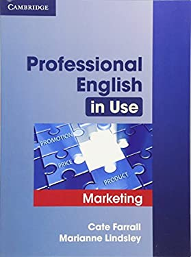 Professional English in Use: Marketing 9780521702690