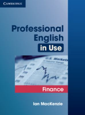 Professional English in Use: Finance 9780521616270