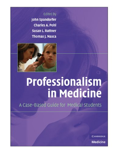 Professionalism in Medicine: A Case-Based Guide for Medical Students 9780521704922