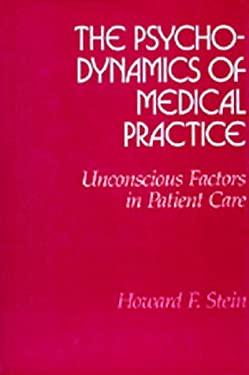 Psychodynamics Med Pract 9780520054806