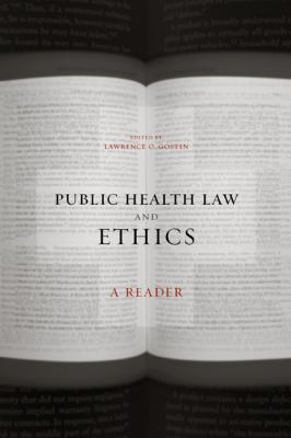 Public Health Law and Ethics: A Reader 9780520231757