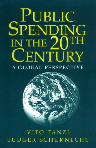 Public Spending in the 20th Century: A Global Perspective 9780521664103