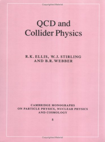 QCD and Collider Physics 9780521545891