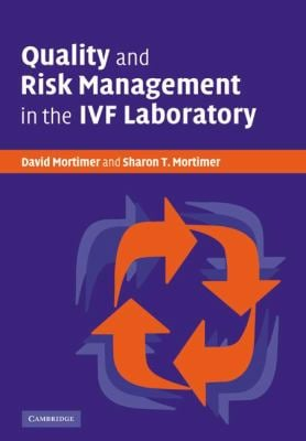 Quality and Risk Management in the Ivf Laboratory 9780521049900
