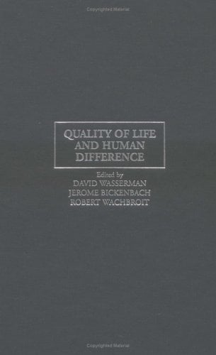 Quality of Life and Human Difference: Genetic Testing, Health Care, and Disability 9780521832014