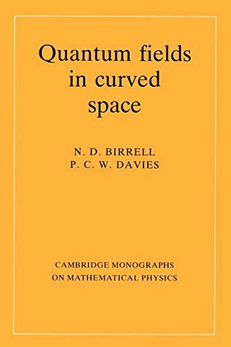 Quantum Fields in Curved Space 9780521278584