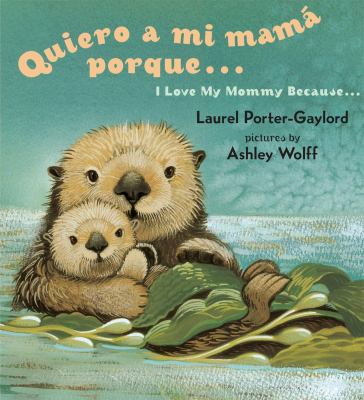 Quiero a mi Mama Porque.../ I Love My Mommy Because... 9780525472483