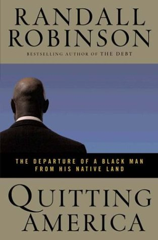 Quitting America: The Departure of a Black Man from His Native Land 9780525947585