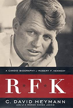 R F K: A Candid Biography of Robert F. Kennedy 9780525942177