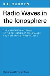 Radio Waves in the Ionosphere