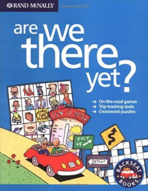 Rand McNally Are We There Yet? 9780528965432