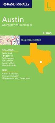 Rand McNally Austin Texas: Local: Georgetown/Round Rock 9780528856990