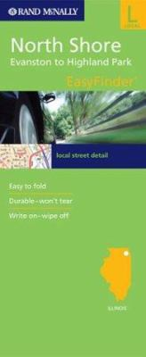 Rand McNally Easy to Fold North Shore: Evanston-Highland Park Streets 9780528993879