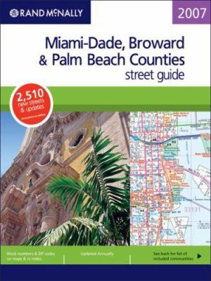 Rand McNally Miami-Dade, Broward & Palm Beach Counties Street Guide 9780528859496