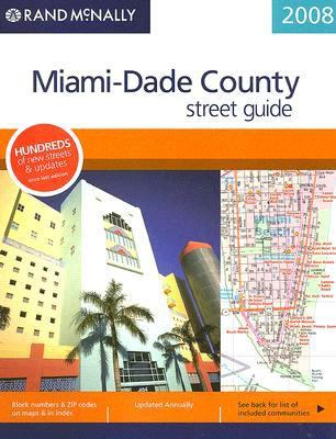 Rand McNally Miami-Dade County Street Guide 9780528860546