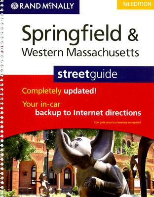Rand McNally Springfield & Western Massachusetts Streetguide 9780528873096