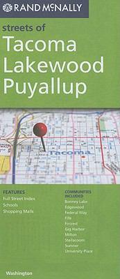 Rand McNally Streets of Tacoma Lakewood Puyallup: Washington 9780528880650