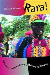 Rara!: Vodou, Power, and Performance in Haiti and Its Diaspora [With CD] 1712952