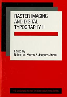 Raster Imaging and Digital Typography II 9780521417648