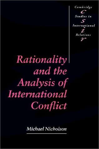 Rationality and the Analysis of International Conflict 9780521398107