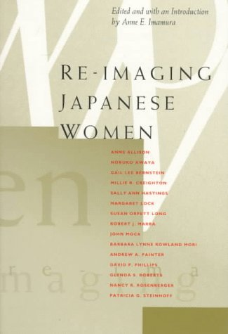 Re-Imaging Japanese Women 9780520202634