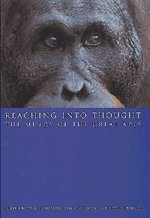 Reaching Into Thought: The Minds of the Great Apes 9780521471688
