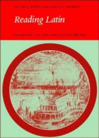 Reading Latin: Grammar, Vocabulary and Exercises 9780521286220
